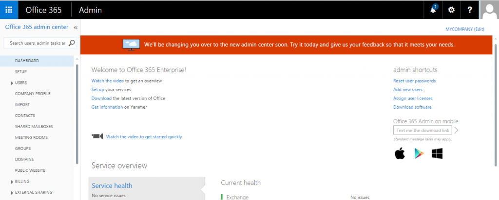 Office 365 - Classic Admin Center