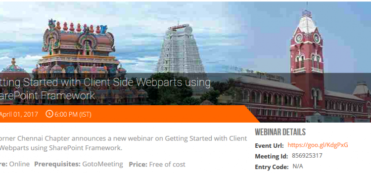 Getting Started with Client Side Webparts using SharePoint Framework (Webinar)