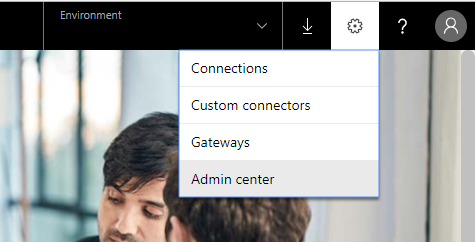 Admin Center in PowerApps Settings
